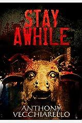 Stay Awhile Kindle Edition