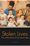Stolen Lives: The Untold Stories of the Lawson Quins