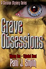 Grave Obsessions - Volume 1 - Chiseled Heart Kindle Edition