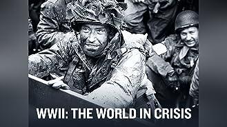 World War II: The World in Crisis Season 1