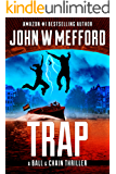 TRAP (The Ball & Chain Thrillers Book 8)