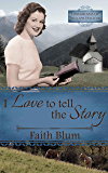 I Love to Tell the Story (Librarians of Willow Hollow Book 2)