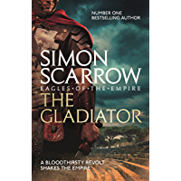The Gladiator (Eagles of the Empire 9): Cato & Macro: Book 9 (English Edition)