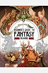 Beginner's Guide to Fantasy Drawing Paperback