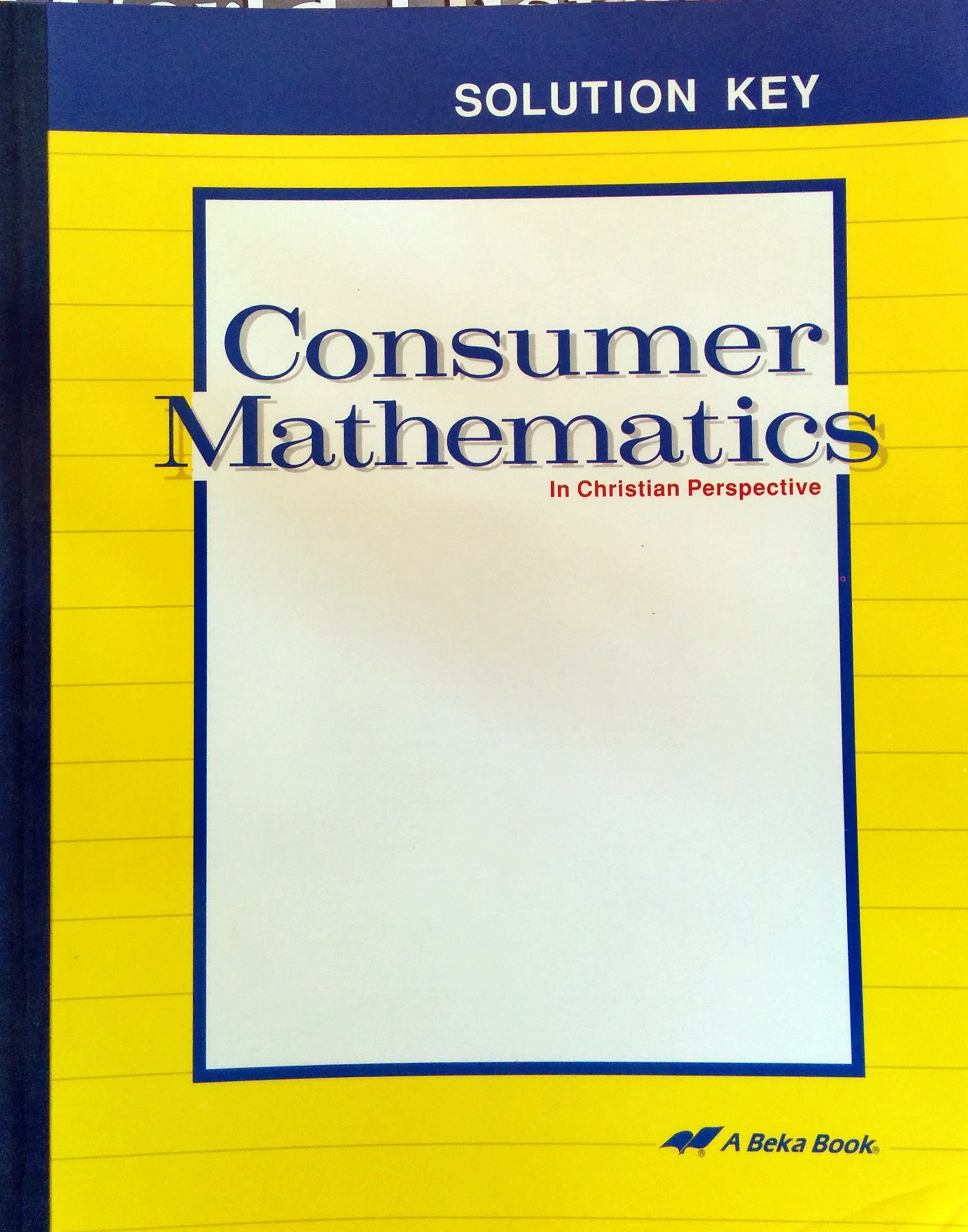 CONSUMER MATHEMATICS - SOLUTION KEY (59471): Amazon.com: Books