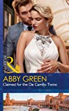 Claimed For The De Carrillo Twins (Wedlocked!, Book 84)