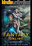 Fantasy Online Hyperborea: A LitRPG Saga