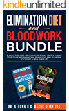 Elimination Diet And Bloodwork Bundle: Elimination Diet + Bloodwork Book - Simple Guides To Reduce Inflammation, Brain…