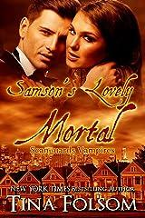Samson's Lovely Mortal (Scanguards Vampires Book 1) Kindle Edition