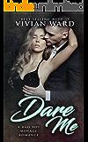 Dare Me (A MFM Ménage Romance)