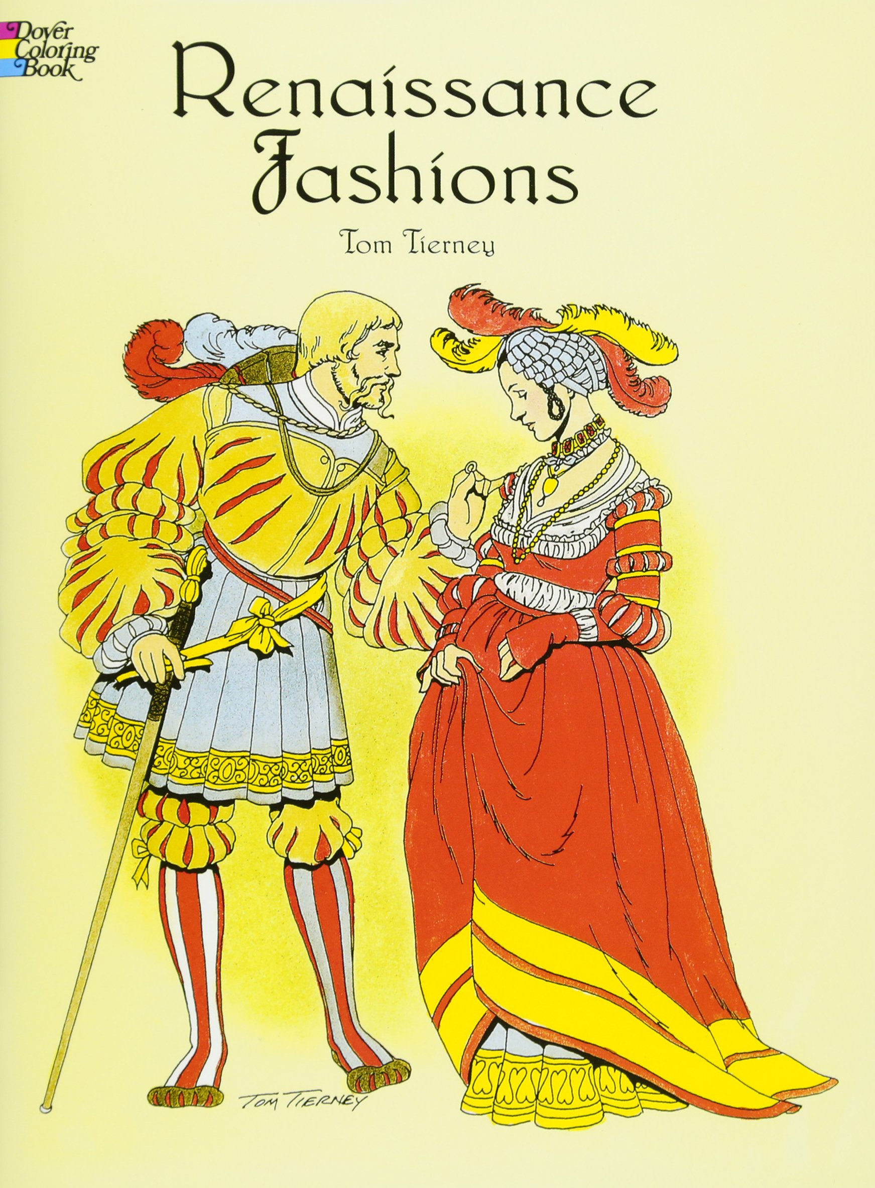 Download Renaissance Fashions (Dover Fashion Coloring Book) PDF