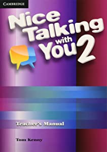 Nice Talking With You Level 2 Teacher's Manual