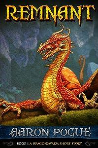Remnant (A Dragonswarm Short Story)