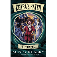 Keara's Raven: Betrayal (English Edition)