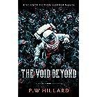 The Void Beyond: A Science Fiction Horror Novel (Dark Galaxy Book 1)