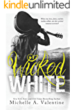Wicked White (Wicked White Series Book 1) (English Edition)