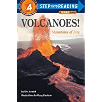 Volcanoes! Mountains of Fire (Step-Into-Reading, Step 4)