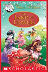 The Land of Flowers (Thea Stilton: Special Edition #6) Kindle Edition