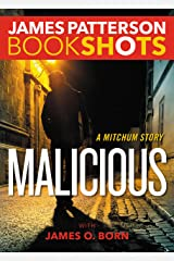 Malicious: A Mitchum Story (Kindle Single) (BookShots) Kindle Edition