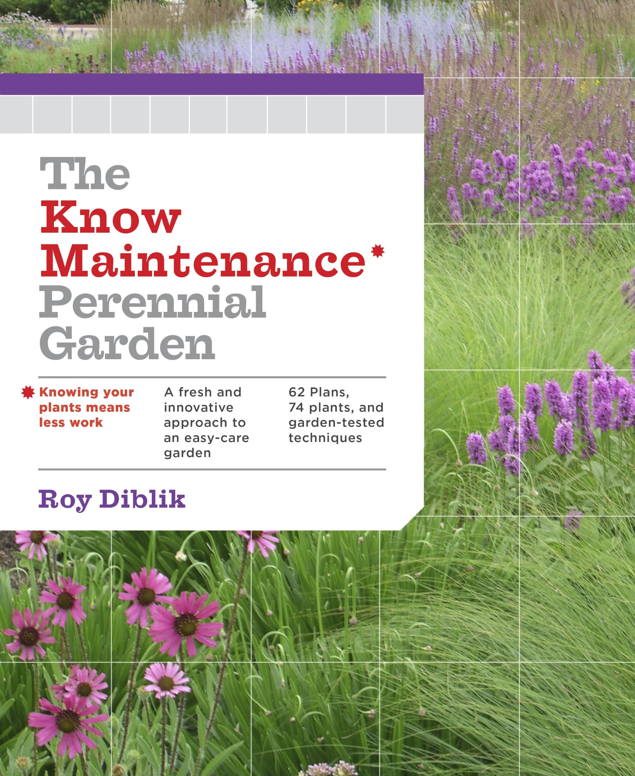 the know maintenance perennial garden roy diblik