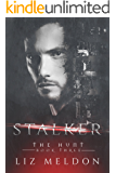 Stalker (The Hunt Book 3)