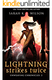 Lightning Strikes Twice (Unweaving Chronicles Book 2)