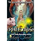 Red Eclipse: Paranormal Romance: Werewolf Shifter & Witch Romance (The Legend Series Book 2)