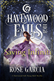 Saving Infiniti: A Havenwood Falls High Novella