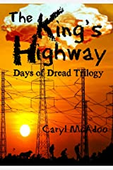 The King's Highway (Days of Dread Trilogy Book 1) Kindle Edition