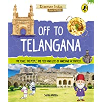 Off to Telangana (Discover India)