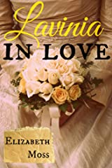 Lavinia In Love: A Sexy Regency Romance Kindle Edition