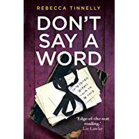 Don't Say a Word: A twisting thriller full of family secrets that need to be told