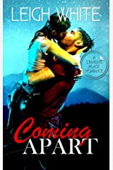 Coming Apart: A Starling Place Romance Kindle Edition