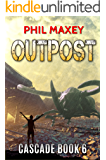 Outpost (Cascade Book 6)