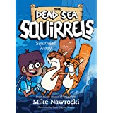 Squirreled Away (The Dead Sea Squirrels)