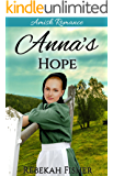AMISH ROMANCE: Anna's Hope: A Sweet, Clean Amish Romance Story