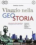 Viaggio nella geostoria. Per i Licei. Con e-book. Con espansione online: 1
