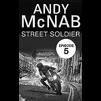 Street Soldier: Episode 5 (English Edition)