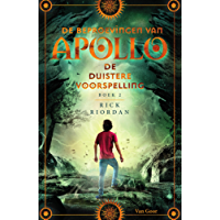 De duistere voorspelling (De beproevingen van Apollo)