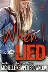 When I Lied Kindle Edition