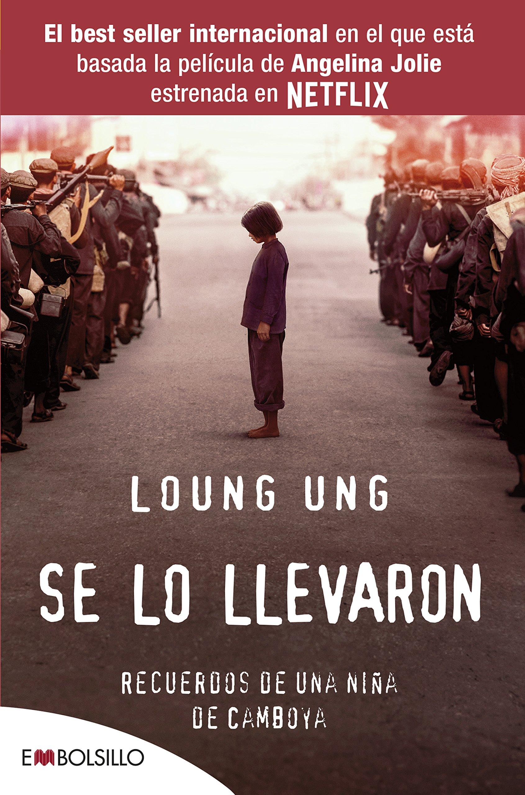 Se lo llevaron: Recuerdos de una niña de Camboya EMBOLSILLO ...