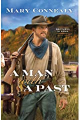 A Man with a Past (Brothers in Arms Book #2) Kindle Edition