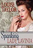 Spanking Lady Lavinia (The Victorian Vices Book 4)