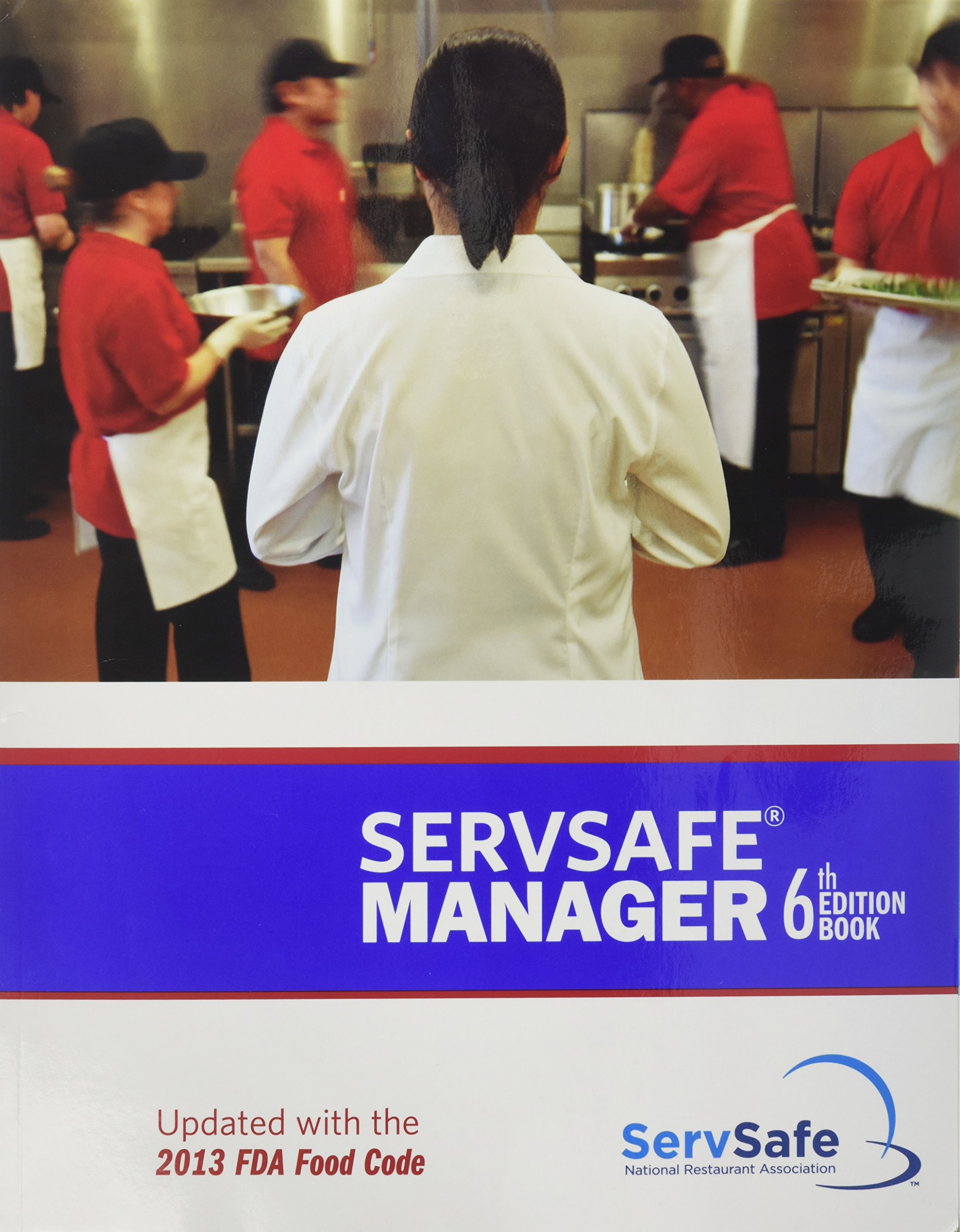 Servsafe manager 6th edition updated with the 2013 fda food code servsafe manager 6th edition updated with the 2013 fda food code esx6r with exam answer sheet national restaurant association 9781582803104 amazon xflitez Gallery