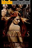 Savages: A Reverse Harem Romance