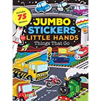 Jumbo Stickers for Little Hands: Things That Go: Includes 75 Stickers