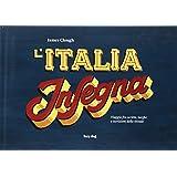 L'Italia insegna. Viaggio fra scritte, targhe e iscrizioni dello stivale