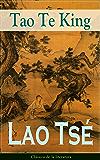 Tao Te King: Clásicos de la literatura