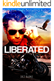 Liberated (Steel Infidels Series Book 2)