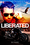 Liberated (Steel Infidels Series Book 2)